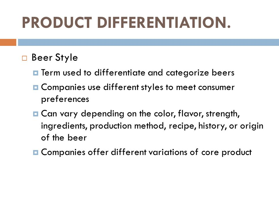 PRODUCT DIFFERENTIATION.