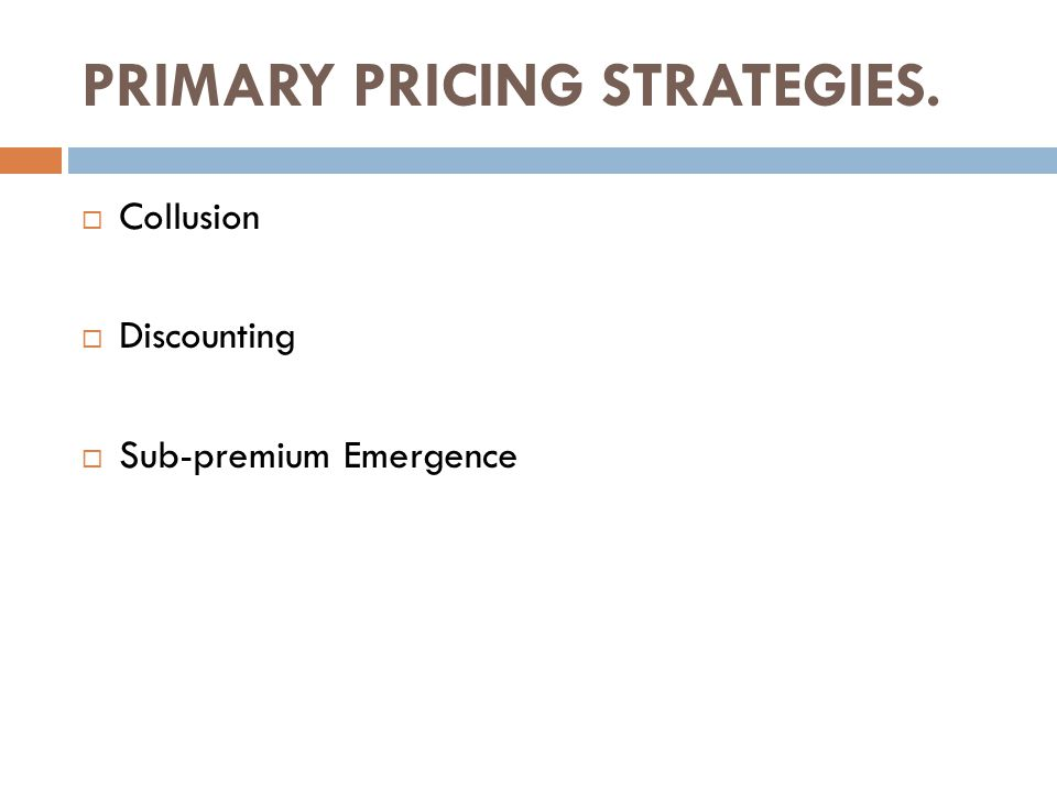  Collusion  Discounting  Sub-premium Emergence