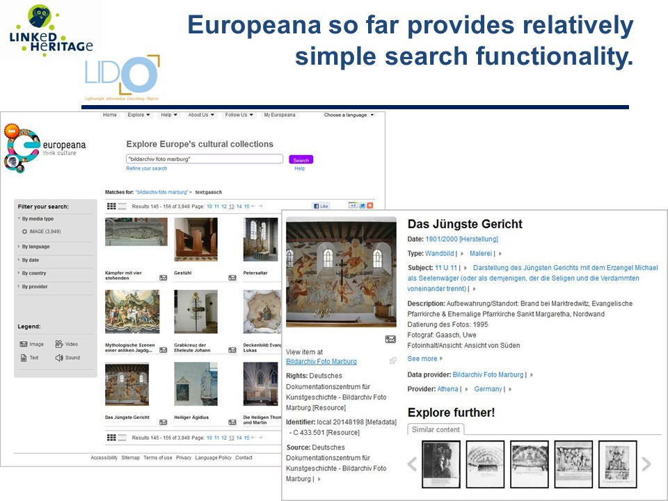 4 Europeana so far provides relatively simple search functionality.