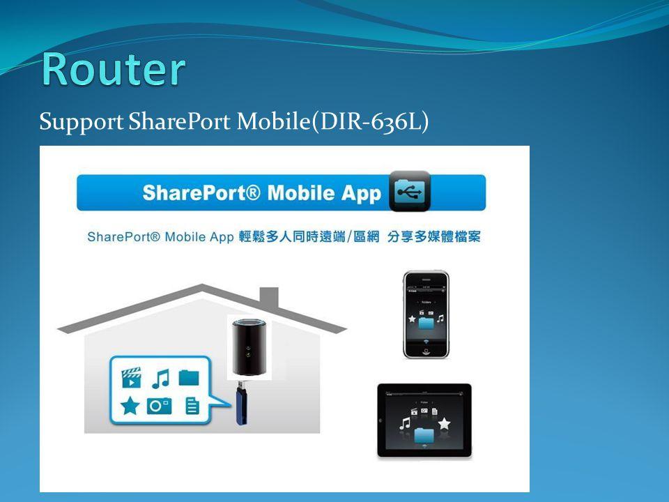 Support SharePort Mobile(DIR-636L)