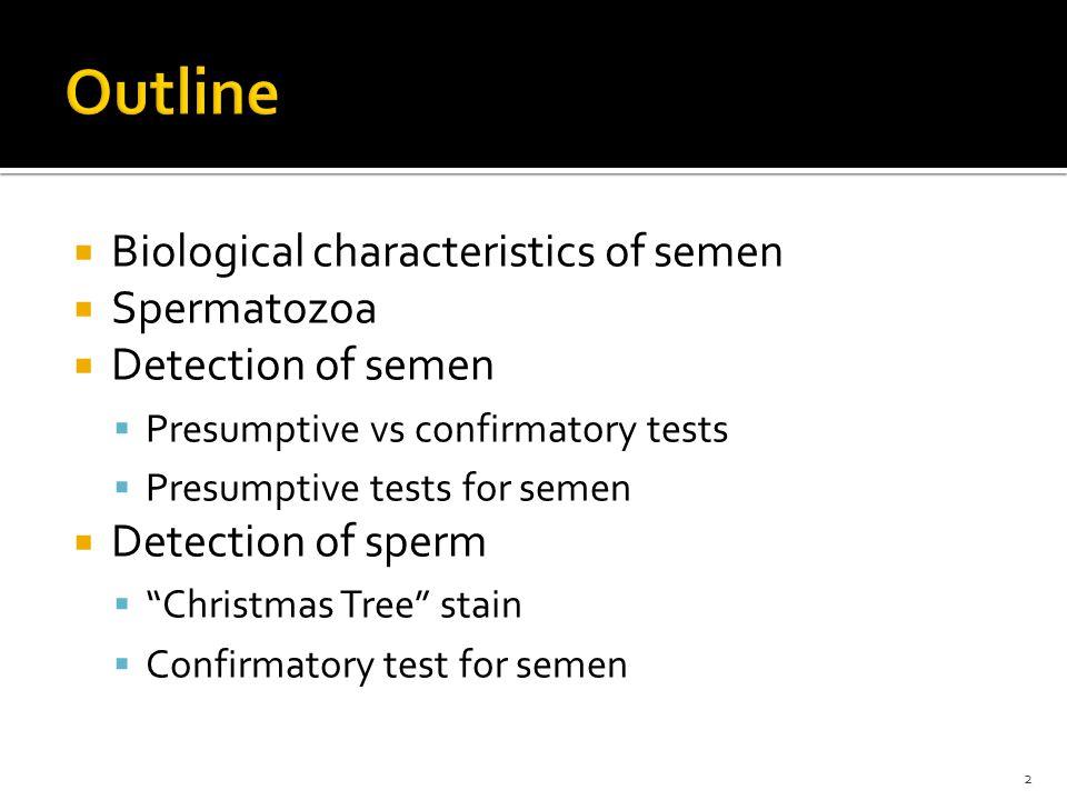  Typical ejaculation  2-5 ml of semen, 160 million sperm ▪ 3 pg DNA/sperm = 480,000 ng DNA/ejaculate ▪ Only 1 ng DNA needed for STR typing.