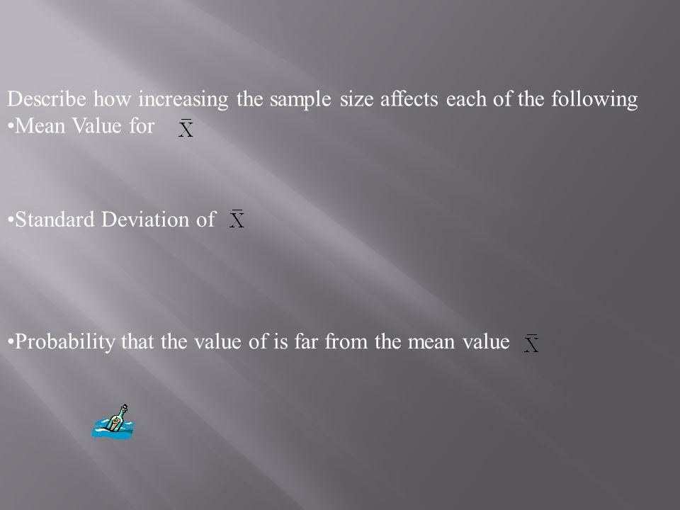 n = 48n = 72 i.Mean Value for i.Std Dev of i.Is normal? i.P( > 97.5)