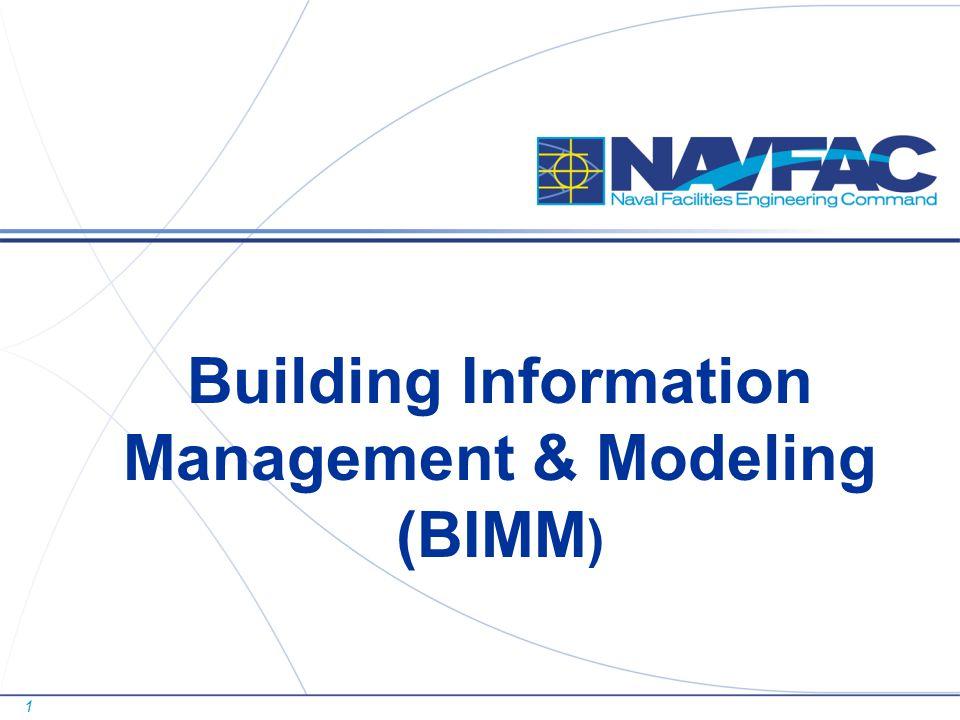 1 Building Information Management & Modeling (BIMM )