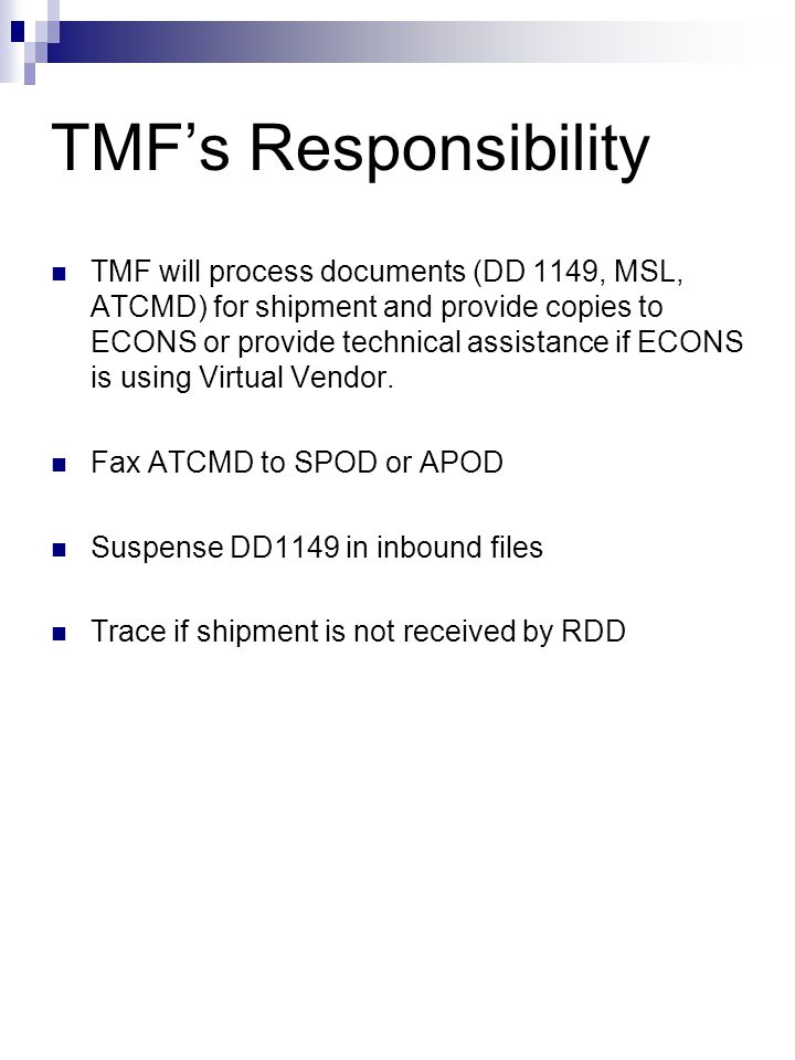 Shipping GPC & Form 9 Purchases from CONUS Vendors ECONS provide local TMF w/ Slide 4 information Is Order Mission Essential.