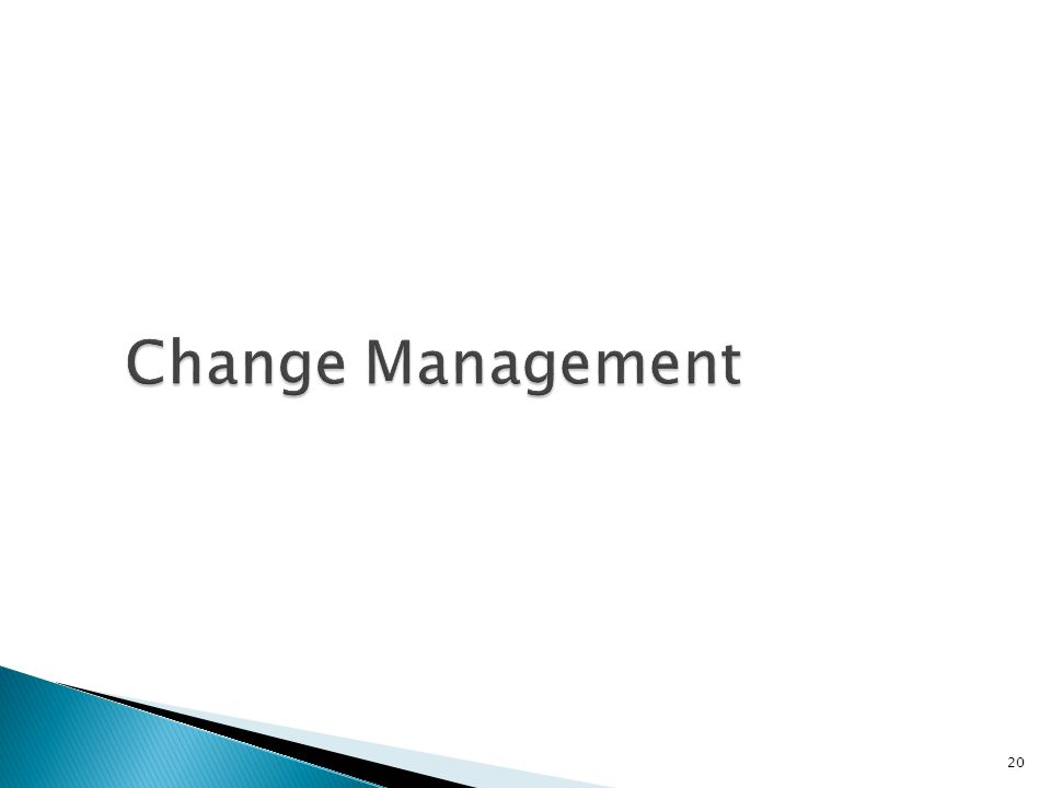 Change Management 20