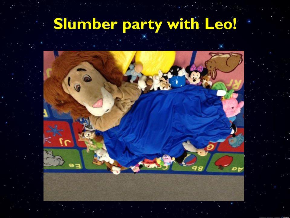 Slumber party with Leo!