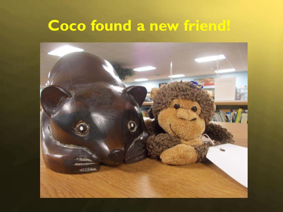 Coco found a new friend!