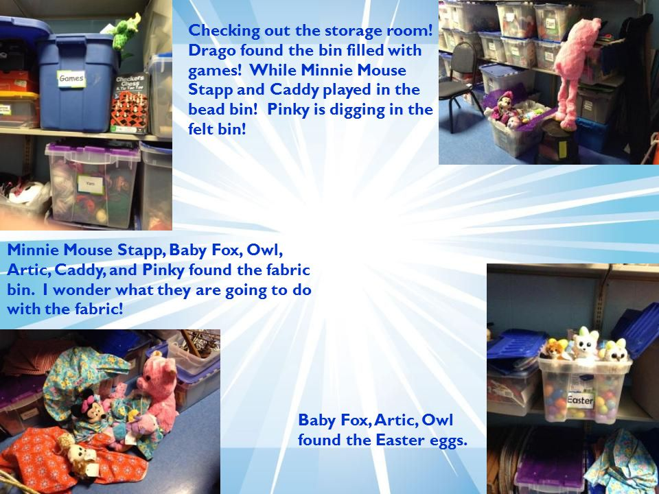 Checking out the storage room! Drago found the bin filled with games! While Minnie Mouse Stapp and Caddy played in the bead bin! Pinky is digging in t