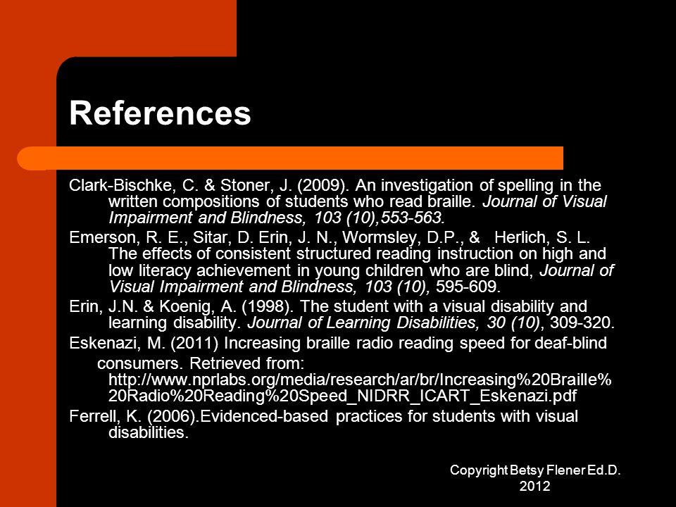 References Clark-Bischke, C. & Stoner, J. (2009).