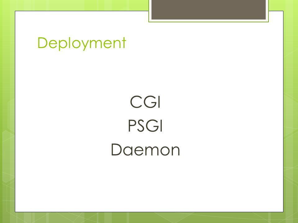Deployment CGI PSGI Daemon