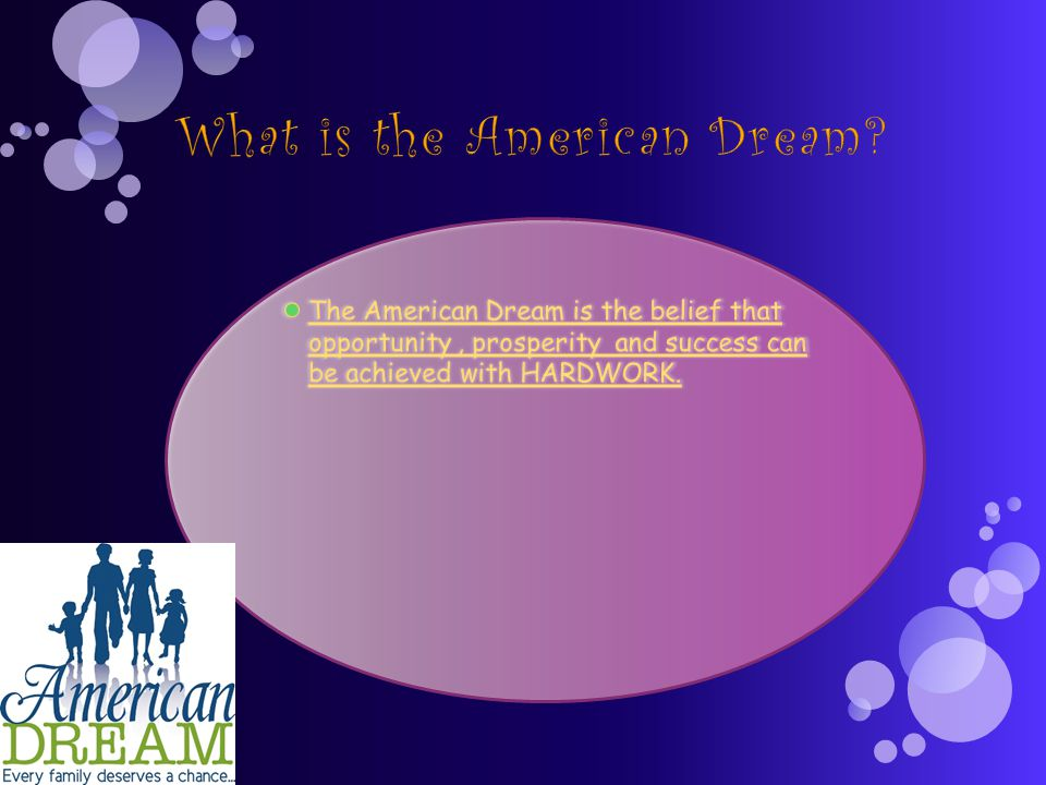 What is the American Dream. What does the American Dream mean to you.
