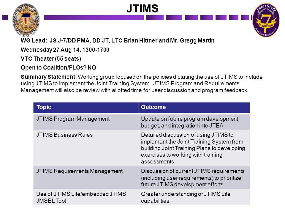 Joint Knowledge Online (JKO) WG Lead: JS J-7/DD JT, Mr.