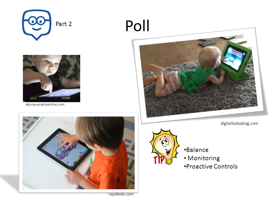 Poll Part 2 abcnewsradioonline.com digitalbabyblog.com nspt4kids.com Balance Monitoring Proactive Controls