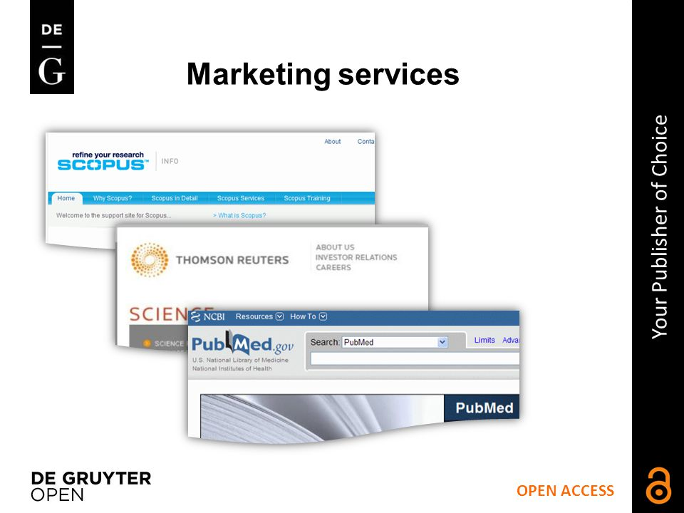 Marketing services OPEN ACCESS Your Publisher of Choice
