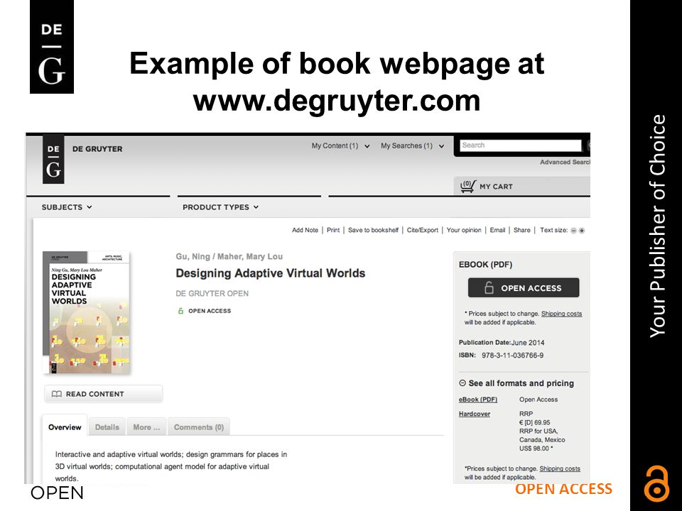 OPEN ACCESS Your Publisher of Choice How it works Example of book webpage at www.degruyter.com