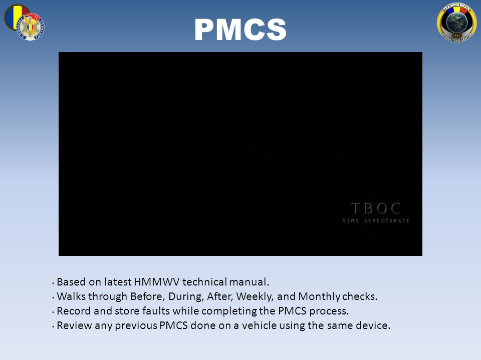 PMCS Based on latest HMMWV technical manual.