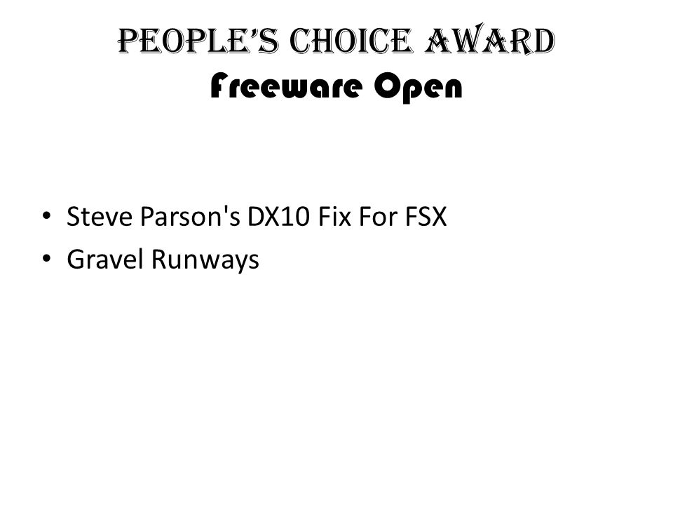 People's Choice Award Freeware Open Steve Parson s DX10 Fix For FSX Gravel Runways
