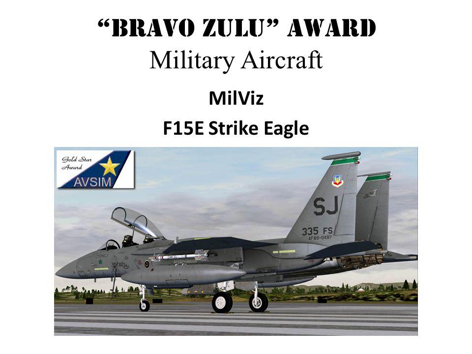 Bravo Zulu Award Military Aircraft MilViz F15E Strike Eagle