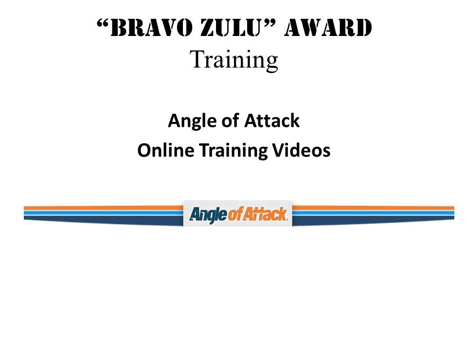 Bravo Zulu Award Training Angle of Attack Online Training Videos