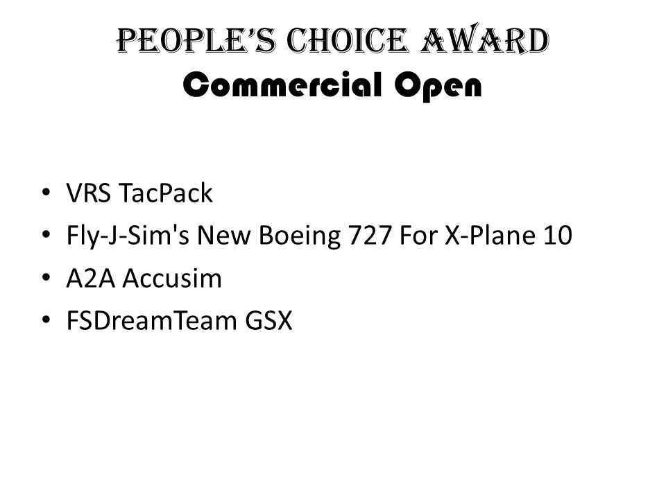 People's Choice Award Commercial Open VRS TacPack Fly-J-Sim s New Boeing 727 For X-Plane 10 A2A Accusim FSDreamTeam GSX