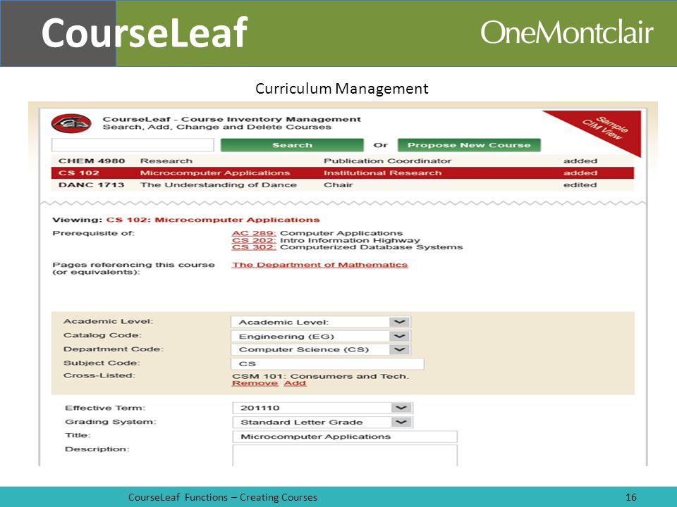 CourseLeaf Functions – Creating Courses16 CourseLeaf Curriculum Management