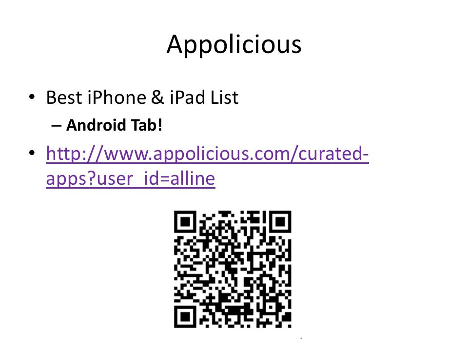 Appolicious Best iPhone & iPad List – Android Tab.