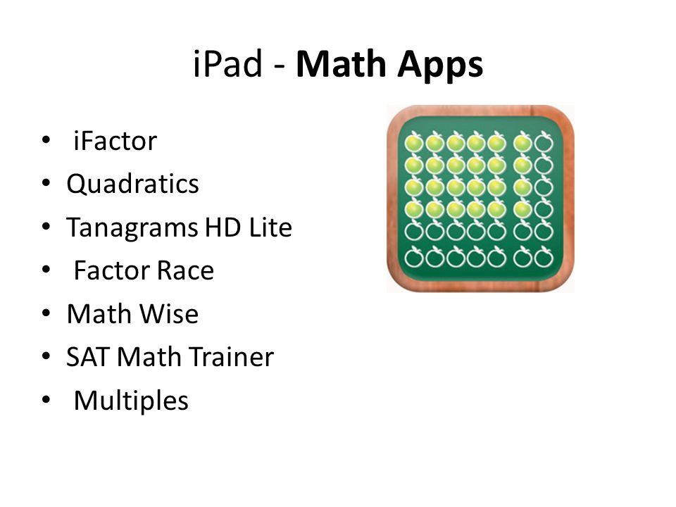 iPad - Math Apps iFactor Quadratics Tanagrams HD Lite Factor Race Math Wise SAT Math Trainer Multiples
