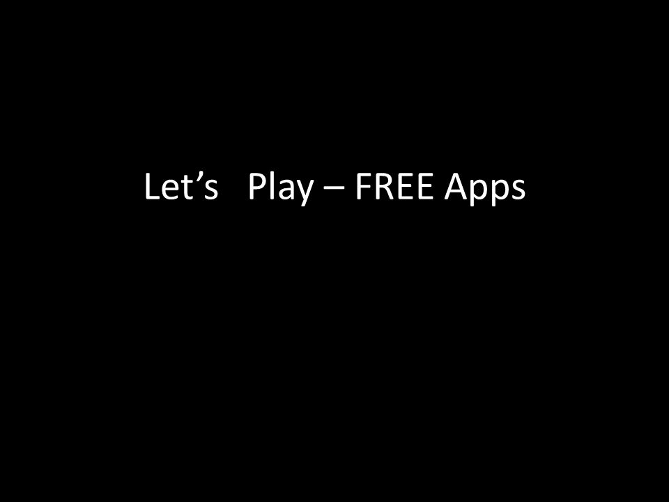 Let's Play – FREE Apps