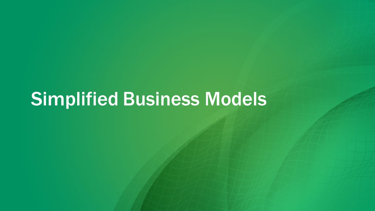 Simplified Business Models