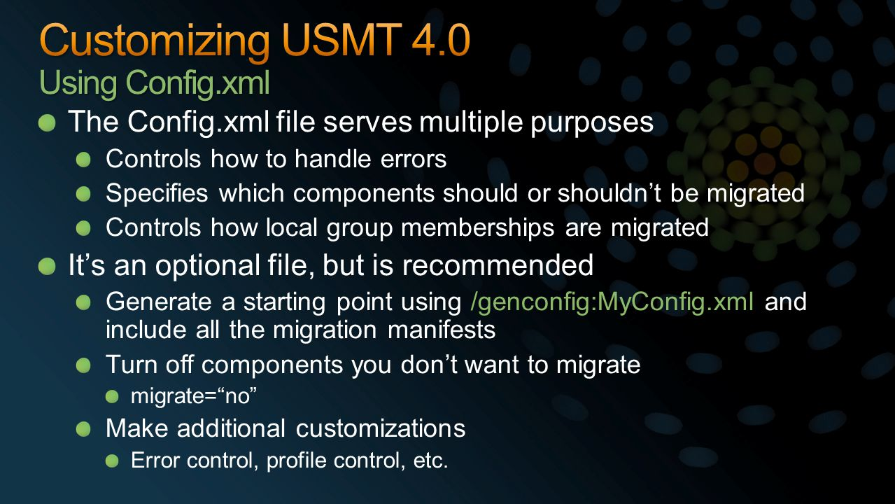 The Config.xml file serves multiple purposes Controls how to handle errors Specifies which components should or shouldn't be migrated Controls how loc