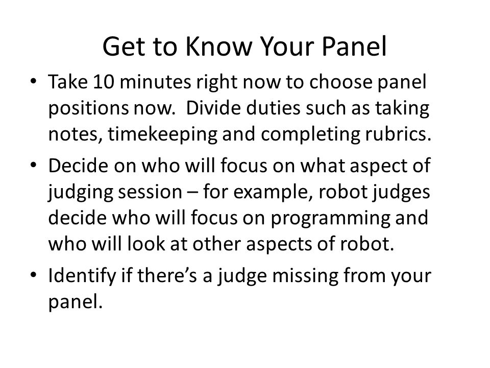 Get to Know Your Panel Take 10 minutes right now to choose panel positions now.