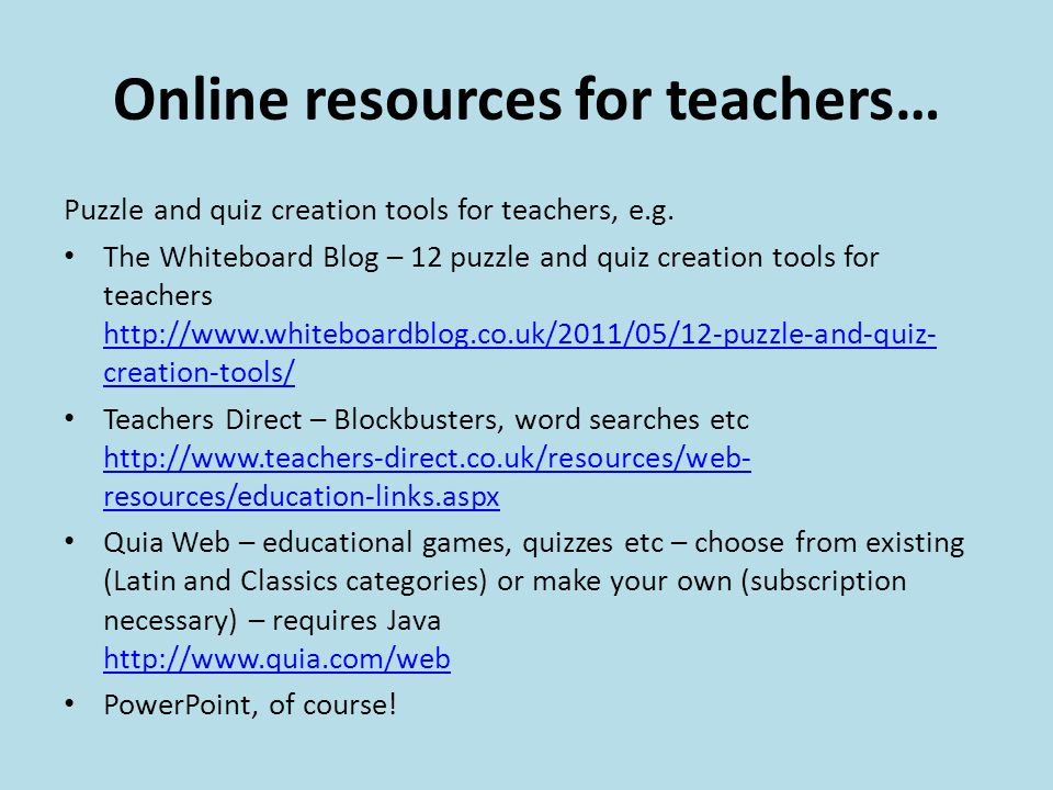 Online resources for teachers… Puzzle and quiz creation tools for teachers, e.g.