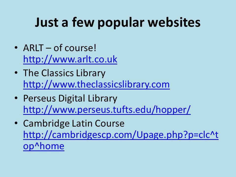 Just a few popular websites ARLT – of course.