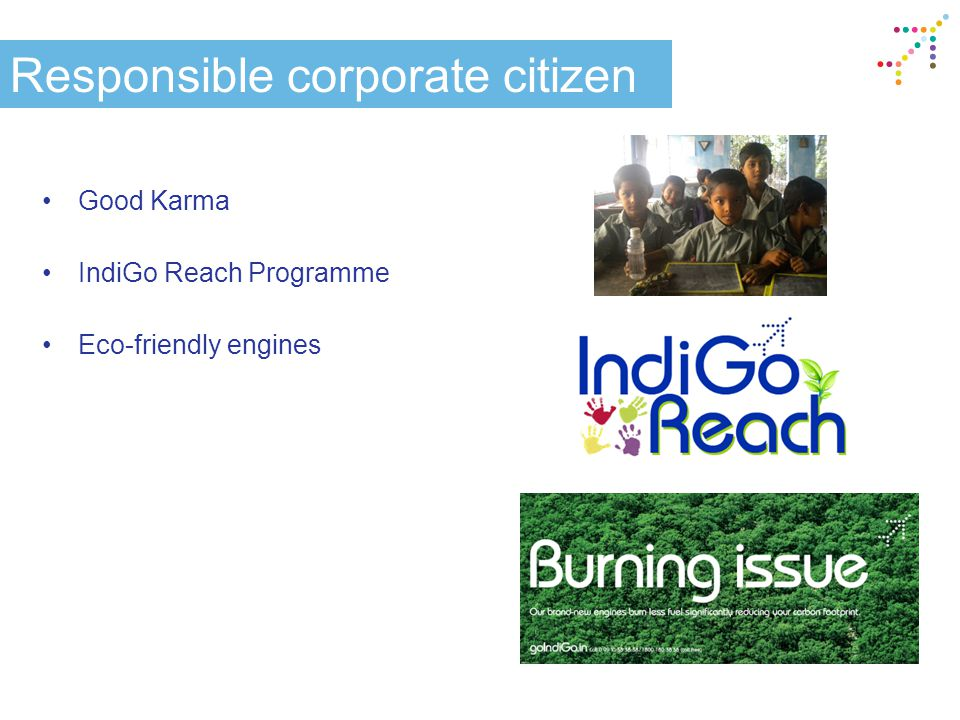 Responsible corporate citizen Good Karma IndiGo Reach Programme Eco-friendly engines
