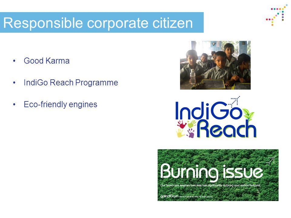 Responsible corporate citizen Good Karma IndiGo Reach Programme Eco-friendly engines