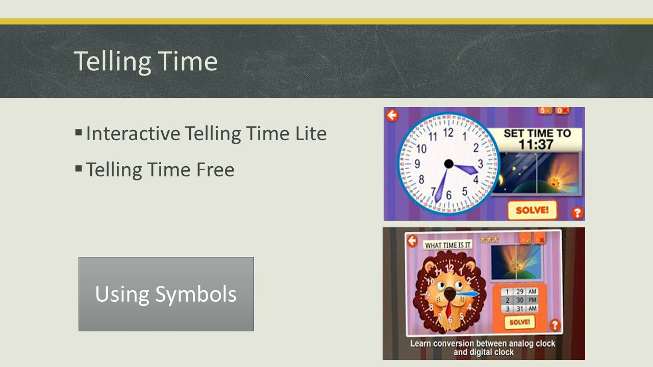 Telling Time  Interactive Telling Time Lite  Telling Time Free Using Symbols