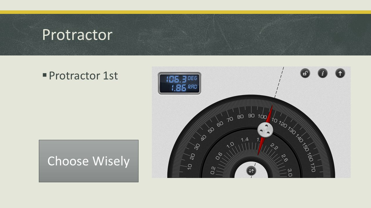 Protractor  Protractor 1st Choose Wisely