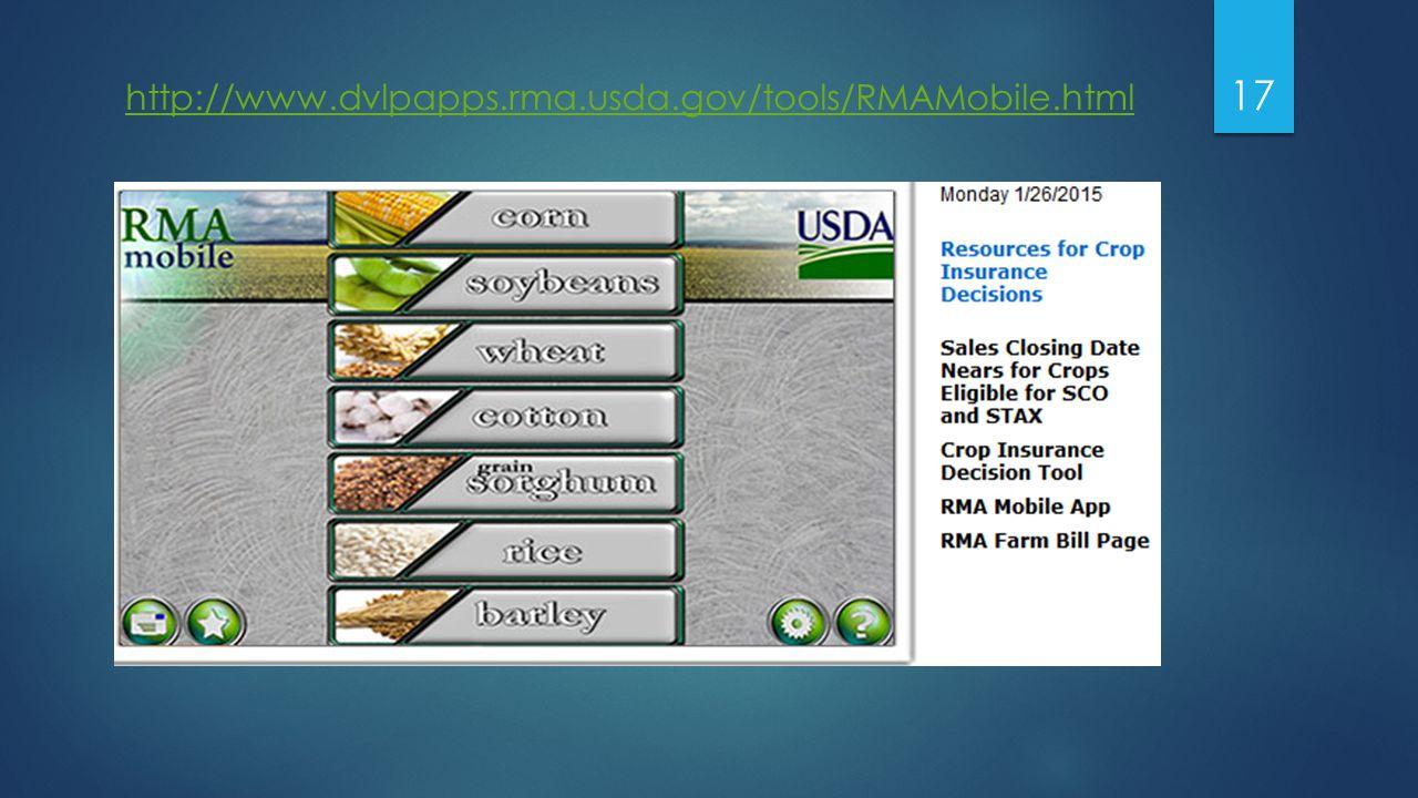 17 http://www.dvlpapps.rma.usda.gov/tools/RMAMobile.html