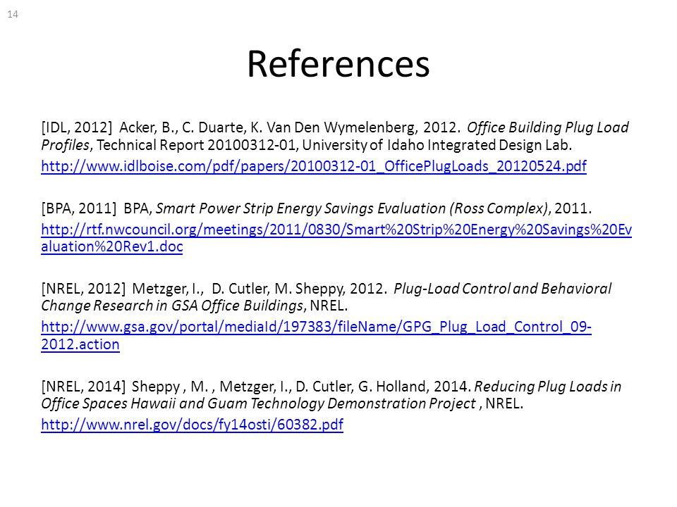 References [IDL, 2012] Acker, B., C. Duarte, K. Van Den Wymelenberg, 2012.