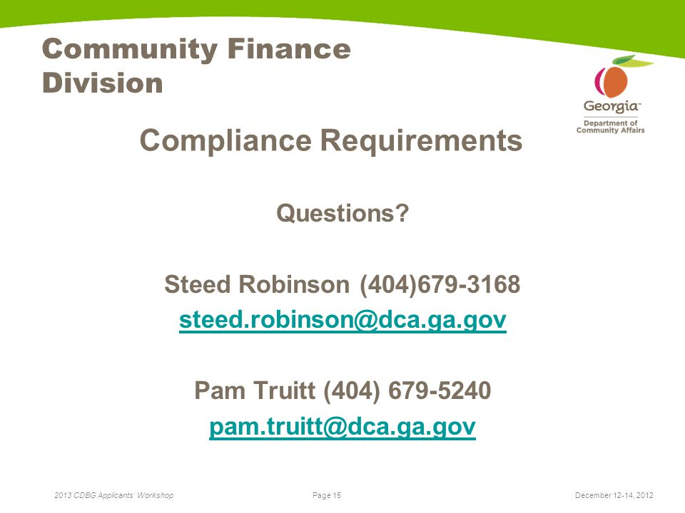 Page 15 2013 CDBG Applicants' Workshop Community Finance Division Compliance Requirements Questions.