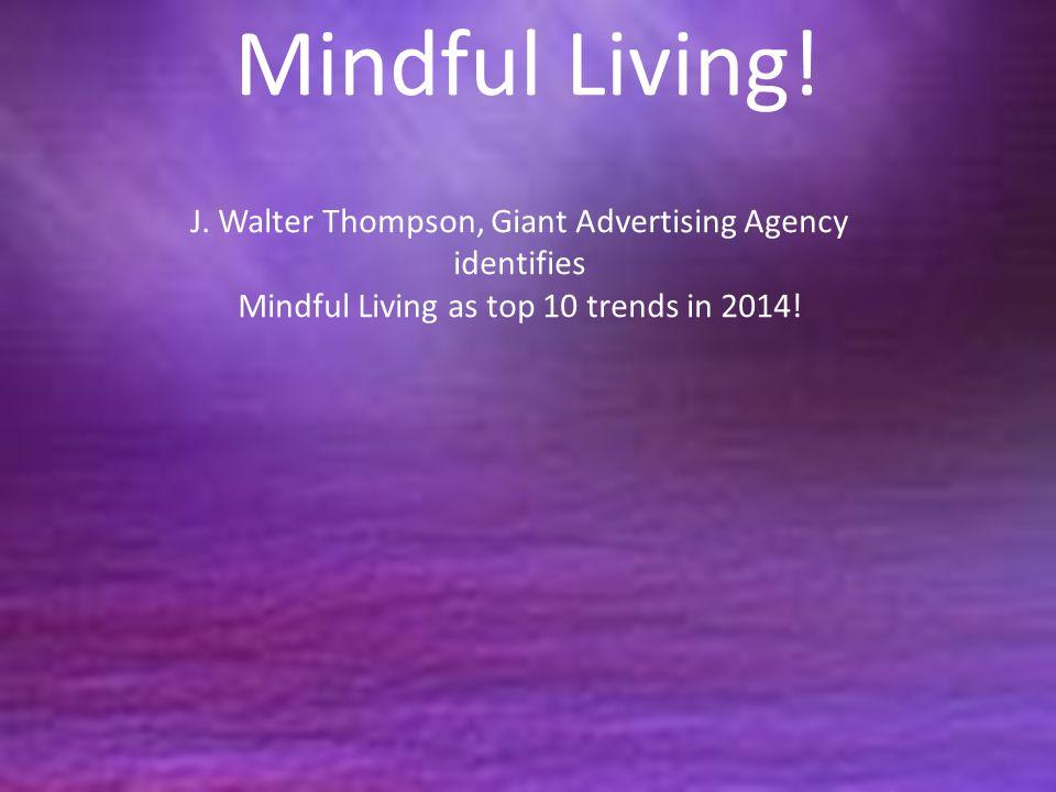 Mindful Living.J.