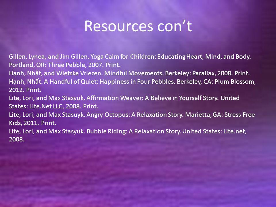 Resources con't Gillen, Lynea, and Jim Gillen.