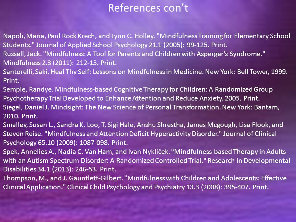 References con't Napoli, Maria, Paul Rock Krech, and Lynn C. Holley.