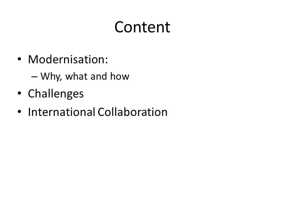 Content Modernisation: – Why, what and how Challenges International Collaboration