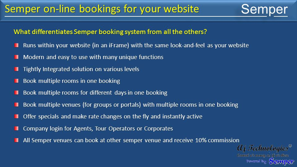 Semper What differentiates Semper booking system from all the others.