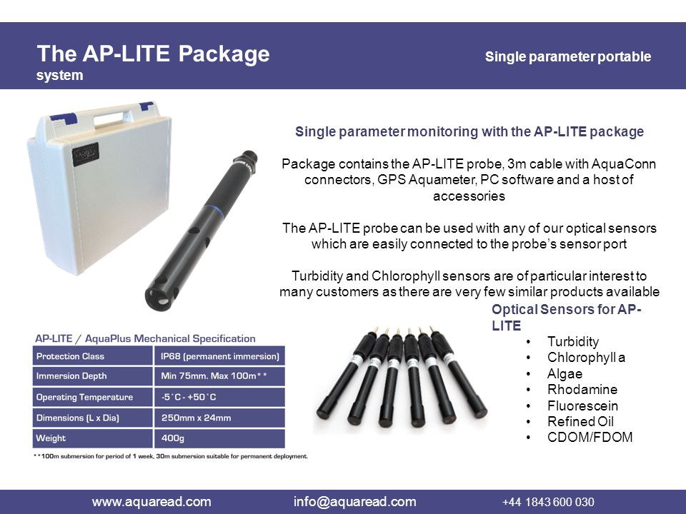 The AP-LITE Package Single parameter portable system Single parameter monitoring with the AP-LITE package Package contains the AP-LITE probe, 3m cable