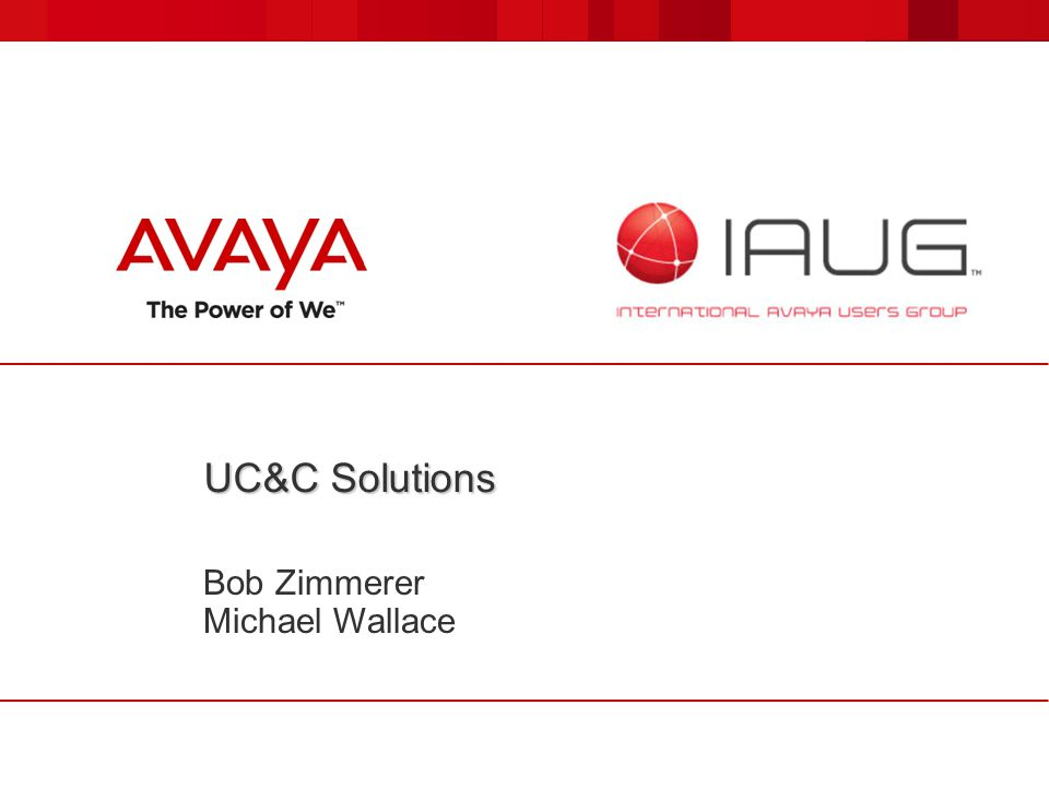 UC&C Solutions Bob Zimmerer Michael Wallace