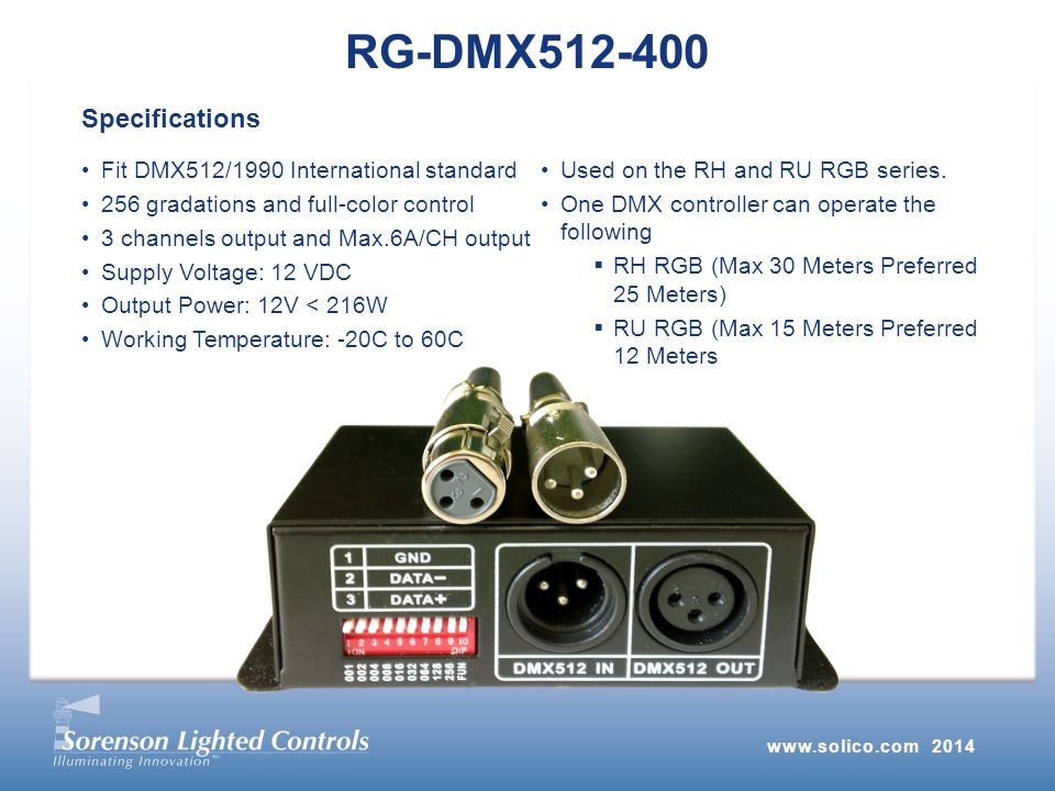 Fit DMX512/1990 International standard 256 gradations and full-color control 3 channels output and Max.6A/CH output Supply Voltage: 12 VDC Output Power: 12V < 216W Working Temperature: -20C to 60C Used on the RH and RU RGB series.