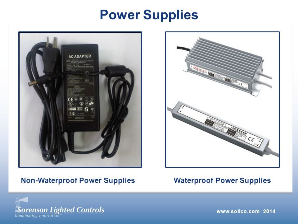 www.solico.com 2014 Power Supplies Non-Waterproof Power SuppliesWaterproof Power Supplies