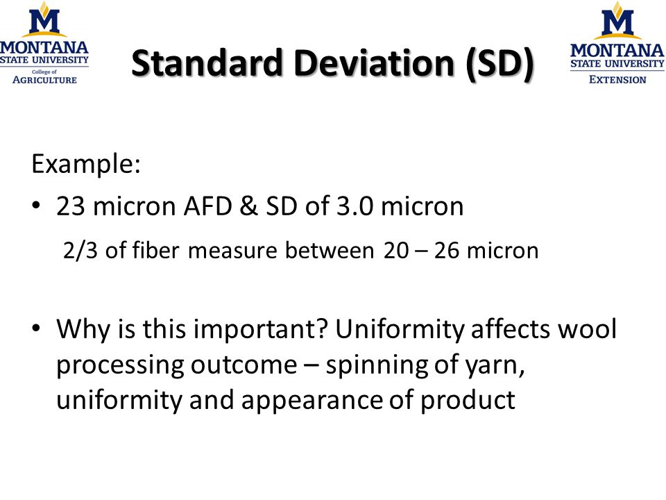 Coefficient of Variation (%CV) Variability expressed in a percentage % CV = SD / AFD x 100 Useful as it allows for comparisons of uniformity with differing AFD's Ideally, an individual animal sample should have a %CV less than 20%